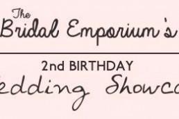 The Bridal Emporium's 2nd Birthday Wedding Showcase